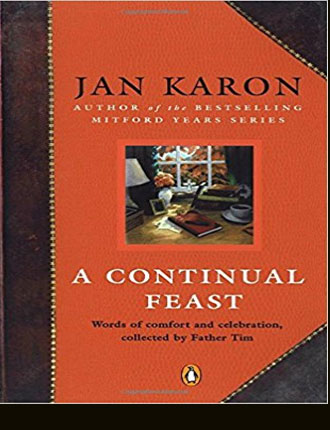 A Continual Feast: Words of Comfort and Celebration - Amazon Link